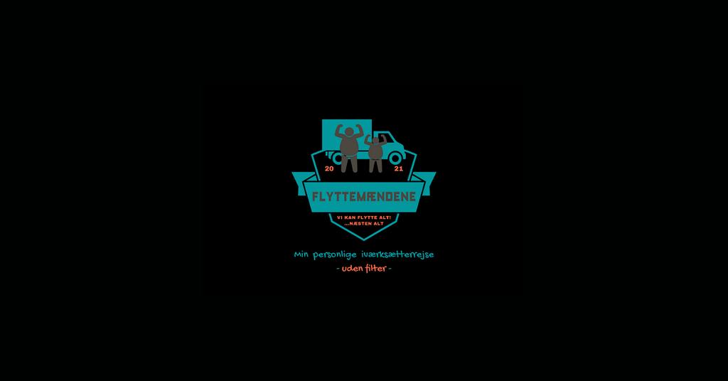 FLYTTEMÆNDENE - min personlige iværksætterrejse uden filter